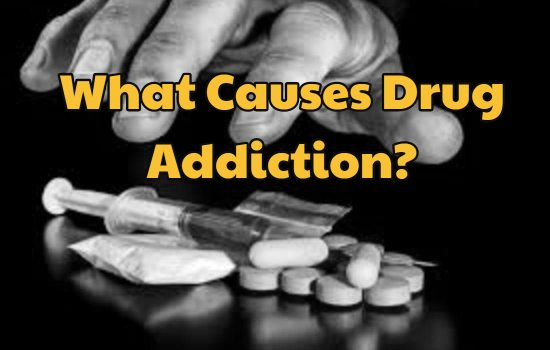 The different causes of drug addiction