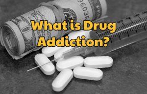 drug addiction definition