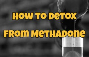 How to Detox from Methadone