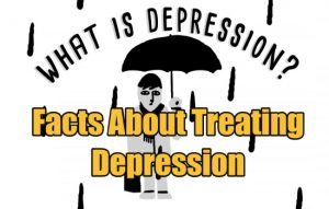 Facts About Treating Depression