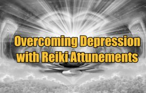 Overcoming Depression with Reiki Attunements