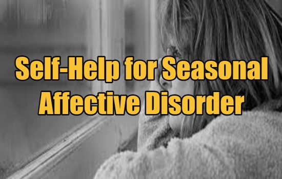 Self-Help for Seasonal Affective Disorder: Simple Tips to Help Reduce Symptoms of SAD