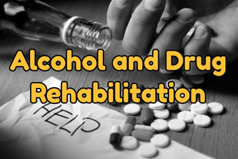 Alcohol and Drug Rehabilitation