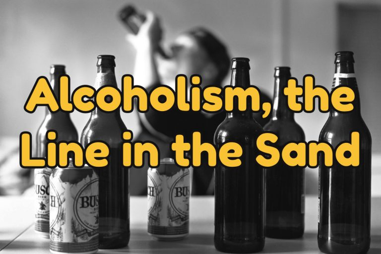 Alcoholism, the Line in the Sand