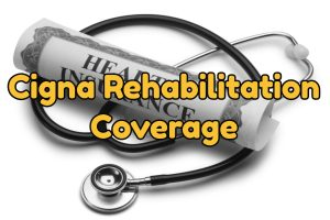 Cigna Rehabilitation Coverage