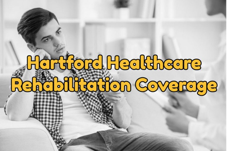 Hartford Healthcare Rehabilitation Coverage