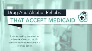 Rehabs that accept Medicaid and Medicare