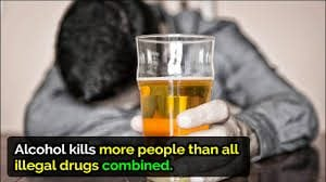 Alcohol Kills More People Than All Other Drugs Together