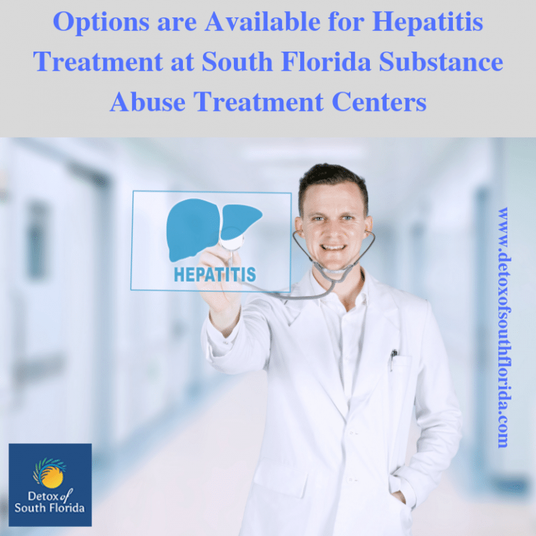 Hepatitis Treatment at South Florida Substance Abuse Treatment Centers