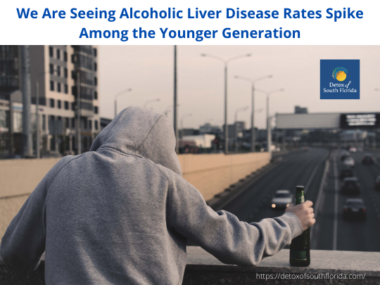 We Are Seeing Alcoholic Liver Disease Rates Spike Among the Younger Generation
